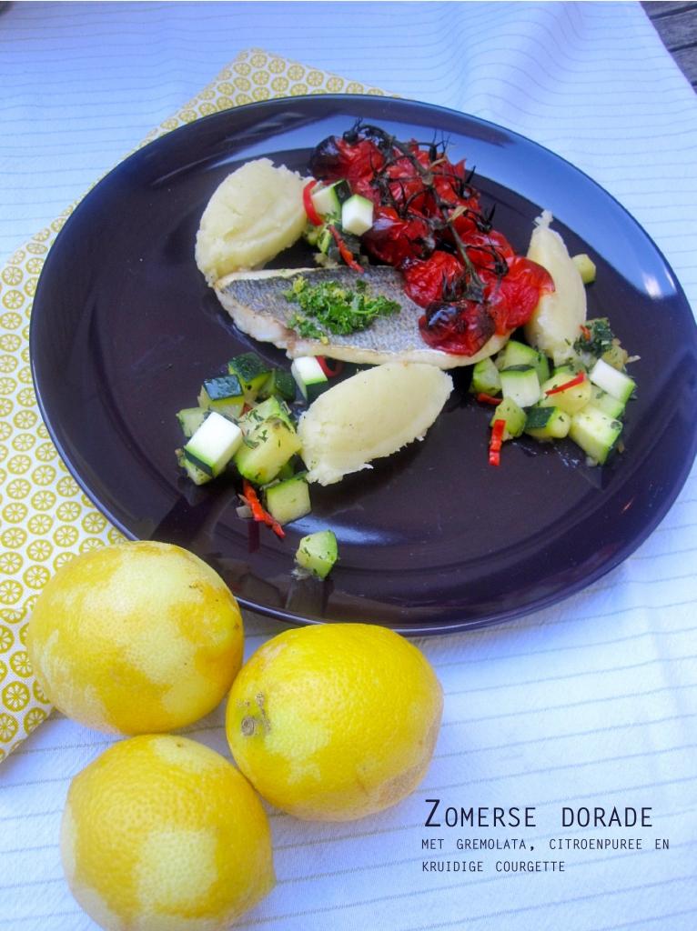 Zomerse dorade met gremolata, citroenpuree en kruidige courgette